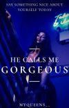 He Calls Me Gorgeous (republishing) cover
