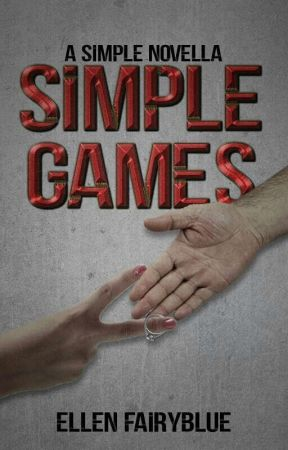 Simple Game (A Simple Novella) by EllenFairyBlue4