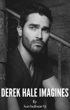 Derek Hale Imagines (derek x reader)  by huntedhearts