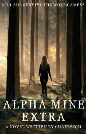 Alpha Mine Extra   by Chaeleigh