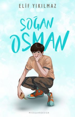 Soğan Osman by elifyikilmaz