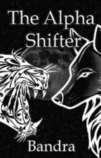 The Alpha Shifter by Vilanthe