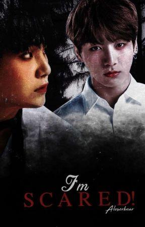 I'M SCARED!   YoonKook I. ✔ by jjjjmntae