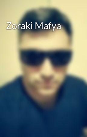 Zoraki Mafya by fatihbudakk