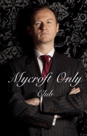 The Mycroft Only Club!  by Canada_or_Bust