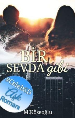 Bir Sevda Gibi ඊ by CelebSD