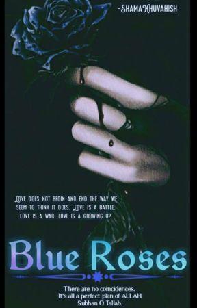 Blue Roses. by ilovereadingstoriess