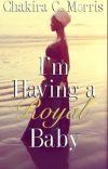 I'm Having a Royal Baby {ORIGINAL VERSION; BOOK 2} cover