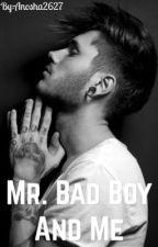 Mr.Bad Boy And Me by anosha2627
