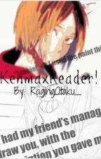 •°Distance°•~KenmaxReader! (✔Completed✔) by RagingOtaku_