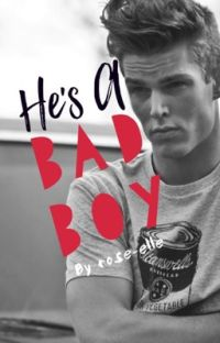 He's A Bad Boy cover