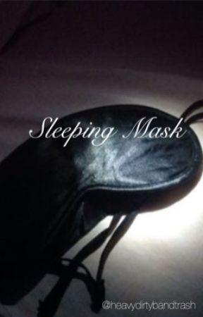 Sleeping mask by aaanathemaaa