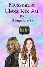 Messages: clexa kik au by gravitygift