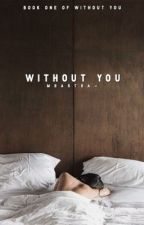 without you || n.j by mbartra-