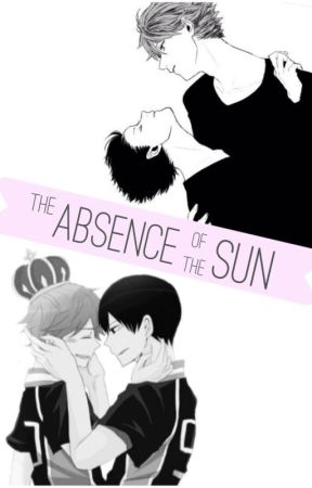 The Absence of the Sun [Kagehina] [Oikage] Completed {Old} by sugaberi
