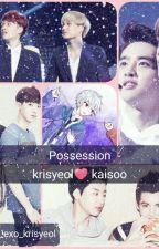 Possession by Tosha_EXO_krisyeol