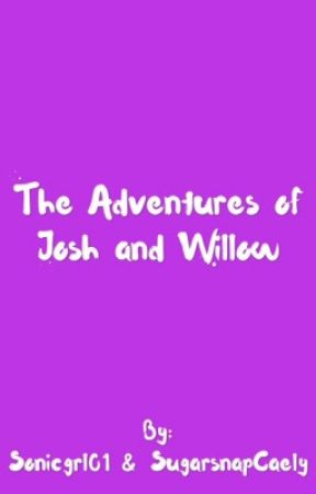 The Adventures of Josh and Willow by ColorsFeelSoRight