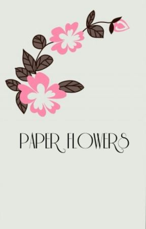 Paper Flowers (Adrienette One-shot) by wastingmytime_