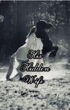 His Hidden Wife (Neymar Jr) by Miley_MR