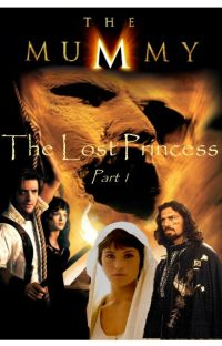 The Mummy - Lost Princess Part 1 cover