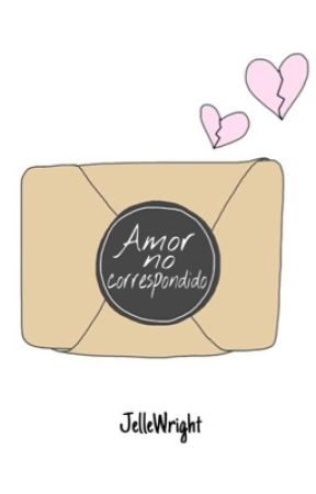 Amor no correspondido by JelleWright
