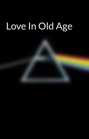 Love In Old Age by HapRochelle