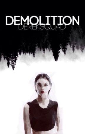 Demolition ➠ Liam Dunbar by dereksquad