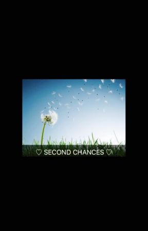 Second Chances  by BrxtxyleyLover