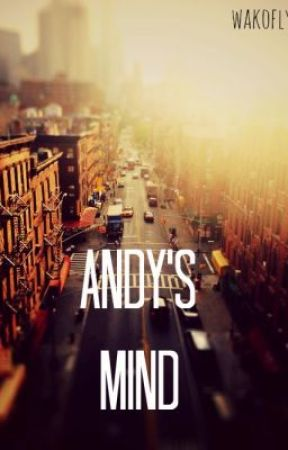 Andy's Mind by wakoflyer