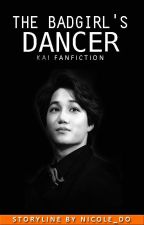 The Badgirl's Dancer [EXO Kai FF] by coldsquare