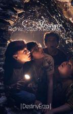 ✔️ |Stranger | Richie Tozier X Reader  by DestinyErza