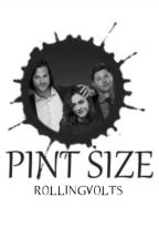 Pint Size ➳ Supernatural by rollingvolts