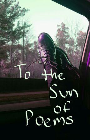 To The Sun Of Poems By Sheriel Martinez  by SherielMartinez