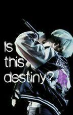 Is This Destiny?   《Min Yoongi X Reader》 by MinAnouk