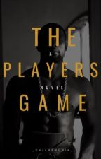 The Players Game by _callmemonia_