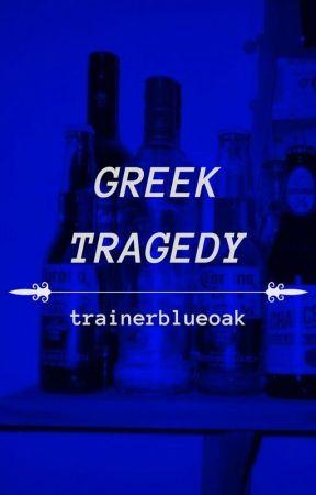 Greek Tragedy - (Poetry) by trainerblueoak