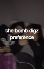 The Bomb Digz Preferences by -danielveda