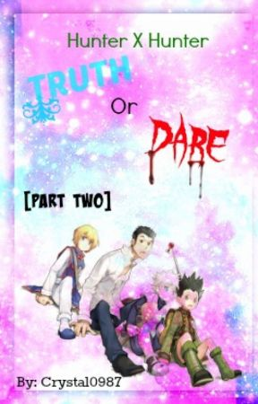 Hunter X Hunter Truth or Dare [Part 2] by crystal0987