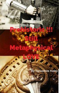 Prehistoric !!! Still Metaphysical LOVE cover