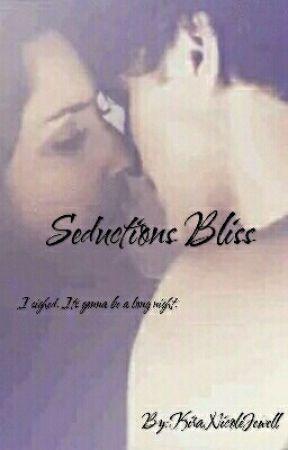 Seductions Bliss by NicciJlol