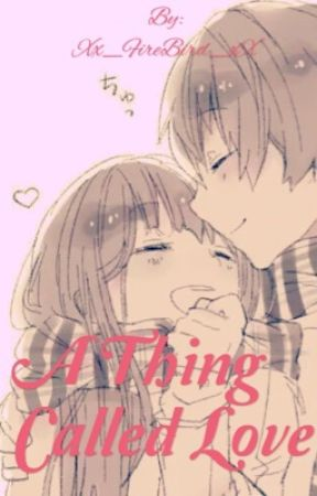 It's A Thing Called Love ~Individual Rp~ by Xx_FireBird_xX