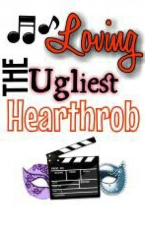 Loving The Ugliest Hearthrob by Mallowchan20