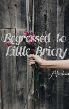 Little Briony [DDLG] by Afirelove1