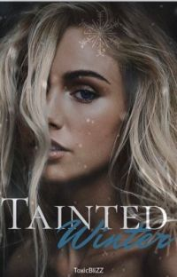 ❅Tainted Winter❅ cover
