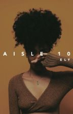 Aisle 10 by spark_ely