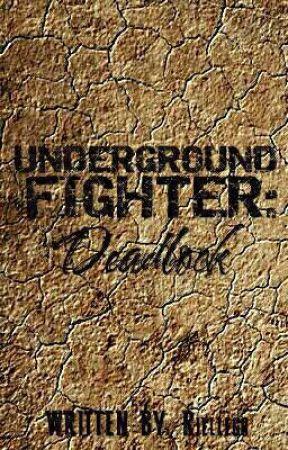 UNDERGROUND FIGHTER: DEADLOCK by RielleGo