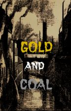 Gold And Coal (Ryden AU) by acrossxtheuniverse