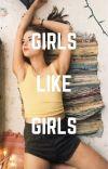 Girls Like Girls (GirlxGirl) cover