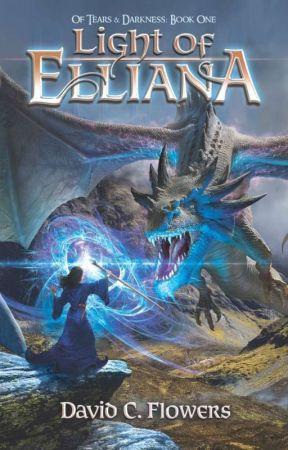 Of Tears & Darkness: 1 Light of Elliana by DCFlowers