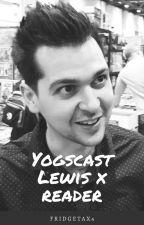 Journey   Yogscast Lewis x Reader by FridgeTax4